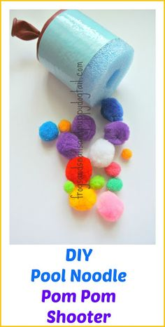 DIY Pool Noodle Pom Pom Shooter-- I can so see us having a fun day in preschool with this! Unless you get a piece of Pom Pom fuzz stuck in your eye. Summer Activities, Craft Activities, Toddler Activities, Family Activities, After School Club Activities, Indoor Activities, Summer Crafts, Summer Fun, Projects For Kids