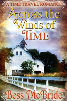 Across the Winds of Time by Bess McBride https://www.amazon.com/dp/B00E82586C/ref=cm_sw_r_pi_dp_NFbMxb13F8SYE