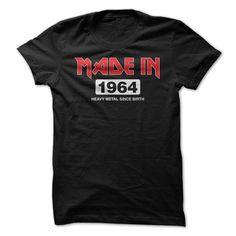 Made In 1964 - Heavy Meta... #Aged #Tshirt #year