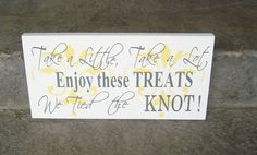 Wedding Reception Sign with Damask, Enjoy These Treats, We Tied the Knot, Candy Bar, Cookie Bar, Dessert Table, Decoration. 8x16 inches.