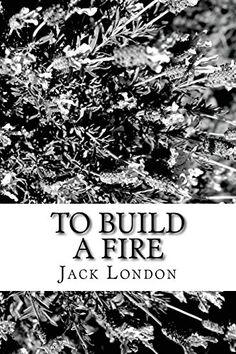 To Build a Fire von Jack London https://www.amazon.de/dp/1482677202/ref=cm_sw_r_pi_dp_x_.z3MybX9B4JFQ