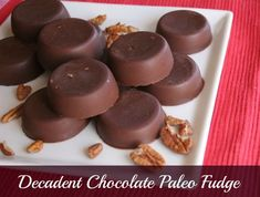 Decadent Chocolate Paleo Fudge- sugar free, gluten free, dairy free, delish. Made with coconut oil!