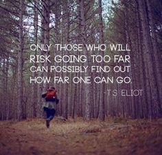 risk #quotes #t.s.eliot