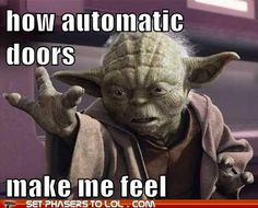 A Jedi master at the Costco, you feel like...
