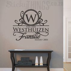 This Afrikaans Surname Wall Art is your personal surname in Afrikaans with an ornate capital letter and the word Familie too. Bedroom Stickers, Vinyl Wall Stickers, Wall Decal Sticker, Vinyl Wall Decals, Family Wall Decor, Vinyl Wall Quotes, Wall Art Designs, Bedroom Designs, Office Wall Art