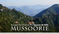 Mussoorie hill station was destined to become a famous mountain resort! Richly endowed by nature, this small town has an intriguing past, and a promising future.