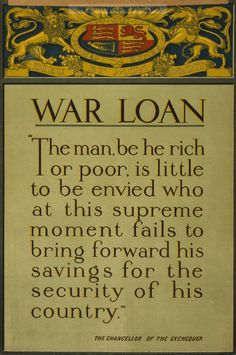 """World War 1 poster issued by GB Parliamentary War Savings Committee containing the slogan """"War Loan"""" c. Black lettering on pale green background with Coat of Arms at the top"""