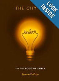 The City of Ember (Book of Ember (Pb)): Jeanne DuPrau