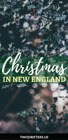There's nothing as classic and festive as Christmas in New England. New Englanders share where to celebrate plus the best New England holiday traditions.