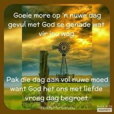 Good Morning Wishes, Day Wishes, Lekker Dag, Evening Greetings, Goeie Nag, Goeie More, Afrikaans Quotes, Prayer Board, Forest Fairy
