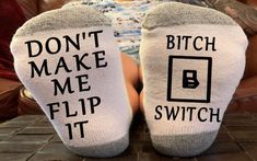 Bring Me Flip The Switch Funny socks, Birthday Gift, Mother's Day gift, Valentine's Gift, funny gif