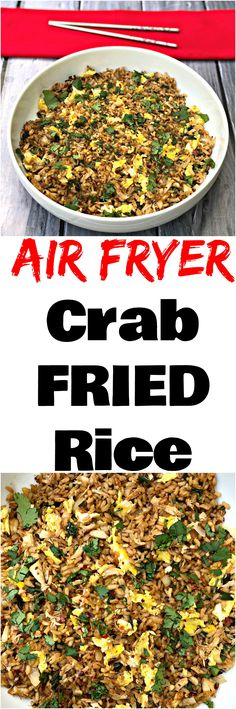 Air Fryer Crab Fried Rice is a quick and easy, healthy recipe with seafood jumbo lump crab meat, whole grain brown rice, protein-filled eggs, and loads of flavor. #AirFryer #AirFryerRecipes #CrabFriedRice #FriedRice #HealthyRecipes