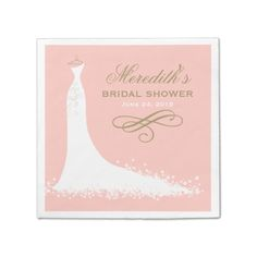 I would change my name to white though..  Bridal Shower Napkins | Elegant Wedding Gown