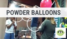 POWDER BALLOONS: Youth Group Games