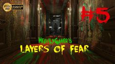 Layers Of Fear Full Version Gameplay Walkthrough (PC) Steep 5:Touch/I Gi...