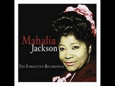 There Is Power In The Blood | Mahalia Jackson (Love how she lays back on the beat.)