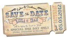 Image detail for -ABOVE: 'Circus Style' Save the Date, in a vintage ticket design ...