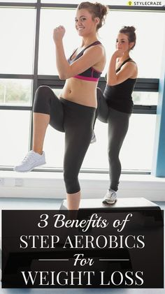 3 Amazing Benefits Of Step Aerobics For Weight Loss - Fitness Tricks