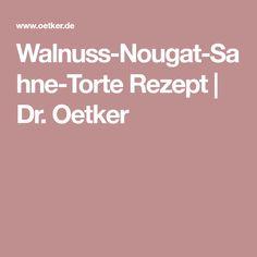 Walnuss-Nougat-Sahne-Torte Rezept | Dr. Oetker