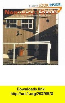 Nantucket Style (9780847818303) Leslie Linsley, Jon Aron , ISBN-10: 0847818306  , ISBN-13: 978-0847818303 ,  , tutorials , pdf , ebook , torrent , downloads , rapidshare , filesonic , hotfile , megaupload , fileserve