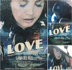 Feb.17, 2017: Promotional posters for a Lana Del Rey project titled 'Love' are being spread all across Los Angeles. #LDR [It's happening!!!]