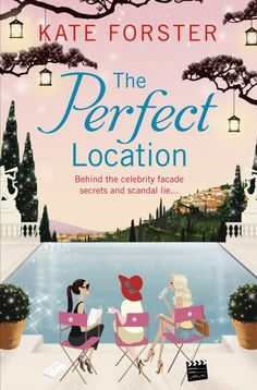Kate Forster - The Perfect Location