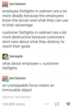 As an employee, let me tell you... It's like the customers that choose to be disruptive are always the ones that can't take a punch.