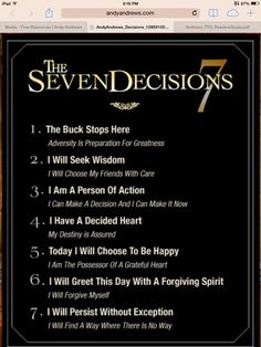 The Seven Decisions  From The Traveler's Gift, by Andy Andrews
