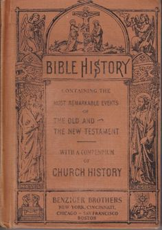 Bible History Richard Gilmour Benziger Brothers 1936 Pope Leo XIII Approbation