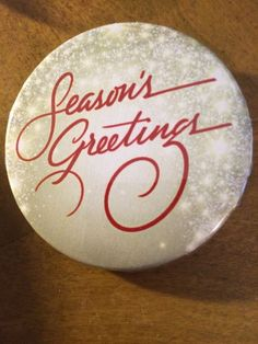 """SEASON'S GREETINGS"" BUTTON Christmas pin pinback 2 1/4"" badge NEW XMAS New Year"
