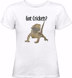 796492e92 Got Crickets Women T-shirt - Beardy Dragon Bearded Dragon Cage, Reptile  Party,