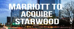 Marriott to Acquire