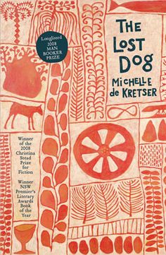 The Lost Dog (paperback) cover design by Sandy Cull; illustration by Marina Strocchi (Allen & Unwin / Book Cover Art, Book Cover Design, Book Art, Ok Design, Buch Design, Graphic Design Illustration, Book Illustration, Giraffe Illustration, Lettering