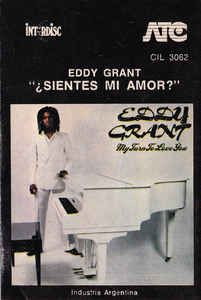 Eddy Grant Sientes Mi Amor My Turn To Love You Cass Album