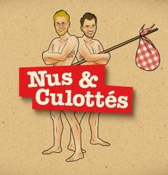 Nus et Culottés (Documentaires de debrouillardise voyage - France5)