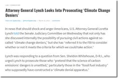 Attorney General Lynch Looks Into Prosecuting 'Climate Change Deniers