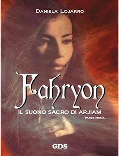 """La libreria di Luce: Segnalazione del libro fantasy """"Fahryon - Il suono..."""