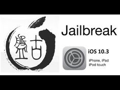 How To Jailbreak iOS 10.3 Fully Untethered With Ease!