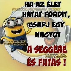 Idézetek Minion Meme, Minions, Funny Quotes, Funny Memes, Jokes, Weird Pictures, Big Bang Theory, Positive Life, Haha