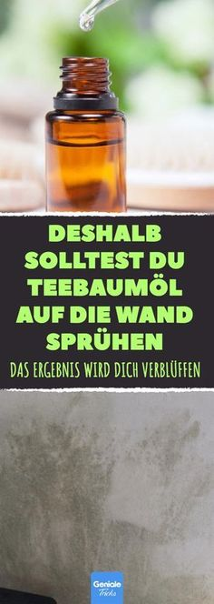 Teebaumöl als Alleskönner: Darum hilft es auch im Kampf gegen Schimmel. Tea tree oil as an all-rounder: That's why it also helps in the fight against mold. House Cleaning Tips, Cleaning Hacks, Making Life Easier, Healthy Oils, French Decor, Tea Tree Oil, Natural Medicine, Clean House, Good To Know