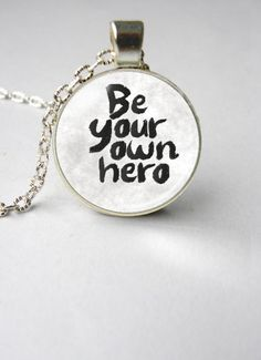Be your own hero necklace best friend necklace by LinearaHandMade