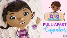 Doc McStuffins Pull-Apart Cupcakes (Youtube Tutorial)