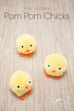 Make pom pom chicks for Easter in under ten minutes! Great craft for kids to help with! #artsandcrafts