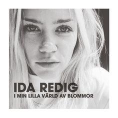 I min lilla värld av blommor, an album by Ida Redig on Spotify