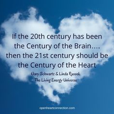 We are in the Century of the Heart x