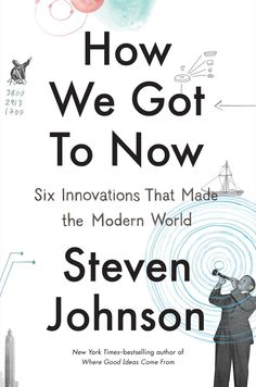 Kevan picked up How We Got to Now: Six Innovations That Made the Modern World http://www.amazon.com/dp/B00INIXU5I/ref=wl_it_dp_o_pC_nS_ttl?_encoding=UTF8&colid=4LIPTEB2YET9&coliid=I1XTRASR5OU46O&utm_content=buffer6b428&utm_medium=social&utm_source=pinterest.com&utm_campaign=buffer