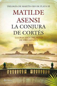 La Conjura De Cortes by Matilde Asensi