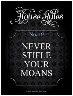 Rule 19. I want to hear your moans
