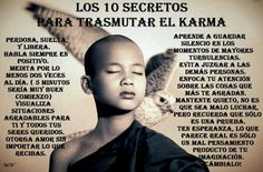 Los 10 secretos para transmuta el karma negativo en positivo... :) !!! http://www.gorditosenlucha.com/