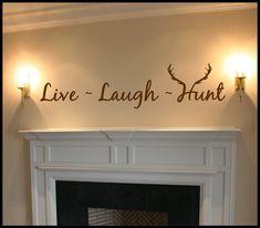 Live Laugh Hunt